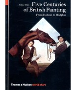 Five Centuries of British Painting : From Holbein to Hodgkin - Wilton - ... - $11.83