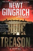 Treason, Pete Earley & Newt Gingrich,Major Brooke Grant Series #2, Gove... - $12.79