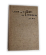 1912 Computation Rules & Logarithms: Tables of Other Useful Functions- H... - $44.55