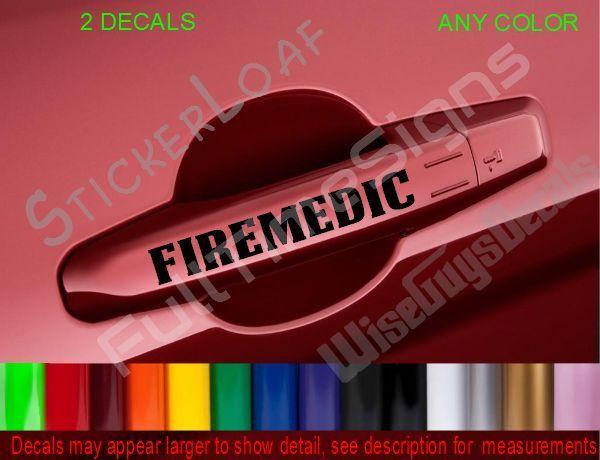 FIREMEDIC EMS FIRE EMT Door Handle DECALS Medic Paramedic Car Truck Decal Rescue - $6.47