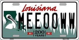 Meeooww Louisiana Novelty Metal License Plate LP-6218 - $13.40