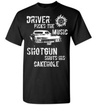 Driver Picks The Music Shotgun Shuts His Cakehole T-Shirt - $19.99+