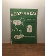 A Dozen A Day, Book One By Edna-Mae Burnam PB, 1950 - $10.88