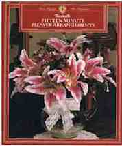 Floral Craft Book of Fifteen Minute Flower Arrangements - $6.99