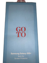 NEW GoTo Samsung Galaxy S10+ Roll-on Screen Protector- Scratch Resistant - $16.99