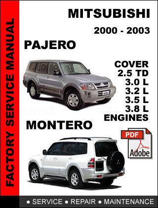 MITSUBISHI PAJERO MONTERO 2000 2001 2002 2003 FACTORY SERVICE REPAIR FSM MANUAL