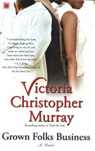 Grown Folks Business By Victoria Christopher Murray - $5.95