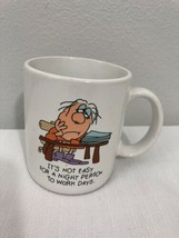 It's Not Easy For A Night Person To Work Days Coffee Mug Or Cup ~Hallmark Mugs - $14.85