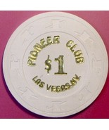 $1 Casino Chip. Pioneer Club, Las Vegas, NV. 1984. V93. - $22.50