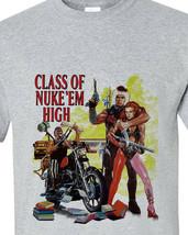 Class of Nuke Em High T-shirt retro vintage horror Troma movie gray Distressed image 2