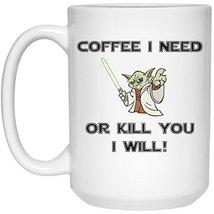 Star Wars Yoda Mug   Coffee I Need Or Kill You I Will   15 Oz Black Ceramic Yoda - $13.99
