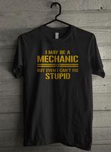 May Be A Mechanic Men's T-Shirt - Custom (2089) - $19.12+