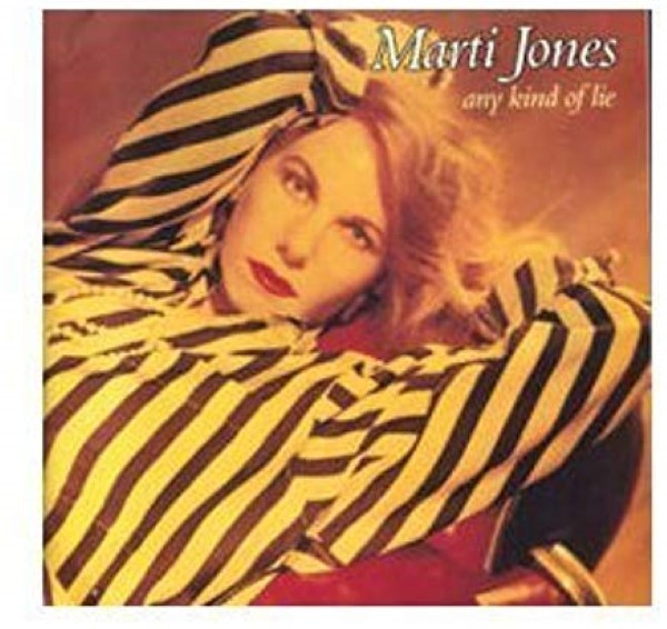 Any Kind of Lie by Marti Jones Cd