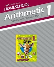 Arithmetic 1 Curriculum/Lesson Plans [Spiral-bound] [Jan 01, 2010] J. Ho... - $11.95