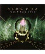 Won't Fade Away [Audio CD] Rick Cua - $7.98