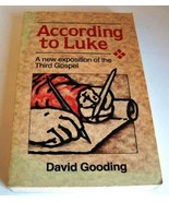 According to Luke: A New Exposition of the Third Gospel [Oct 01, 1987] G... - $14.85