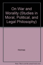 On War and Morality (Studies in Moral, Political, and Legal Philosophy) ... - $11.00