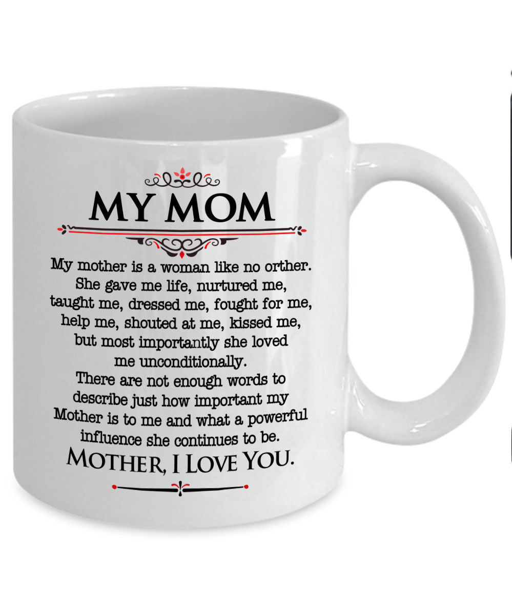Mother I Love You - Best Novelty Funny Gift for Mom Mother's Day Gift Coffee Mug