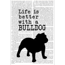 Life is Better with a Bulldog Poster - $15.35+
