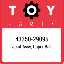 43350-29095 Toyota Ball Joint Upper, New Genuine OEM Part - $73.96