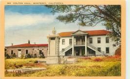 Linen Postcard CA Da859 Colton Hall Historic Building Monterey Walter Co... - $5.00