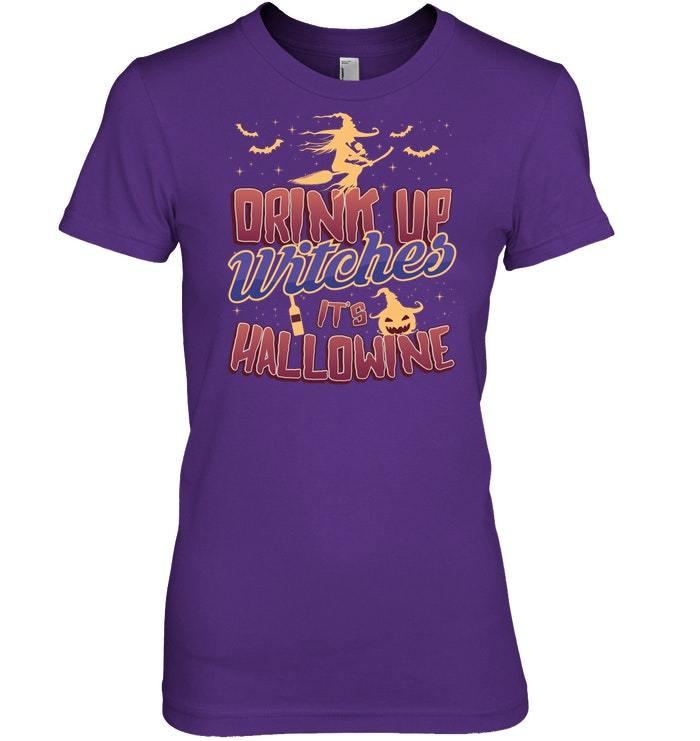 Drink Up Witches Its Hallowine Halloween Wine Tshirt