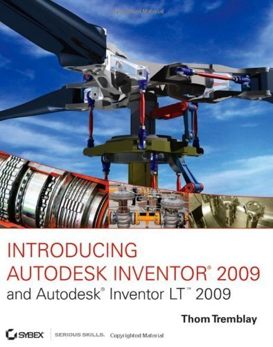Introducing Autodesk Inventor 2009 and Autodesk Inventor LT 2009 Tremblay, Thom