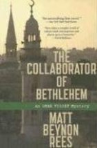 The Collaborator of Bethlehem: An Omar Yussef M... - $1.95