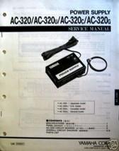 Yamaha AC-320 ucg Power Supply Original Service Manual, Schematics, Part... - $21.77