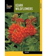 Ozark Wildflowers, 2nd (Wildflower Series) Kurz, Don - $94.00