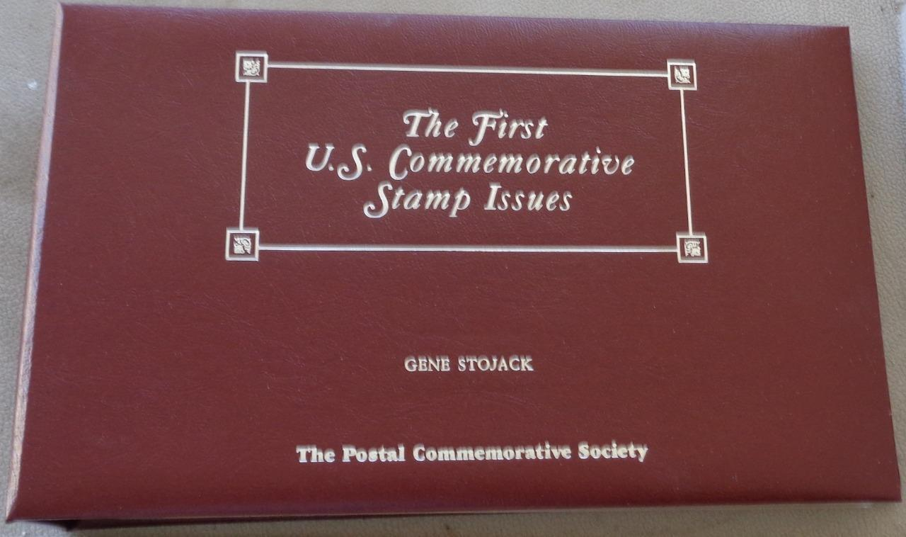 The First U.S. Commemorative Stamp Issues - POSTAL STAMP COLLECTION WITH FOLDER
