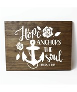 Hope Anchors the Soul Solid Pine Wood Wall Plaque Sign Home Decor - $34.16