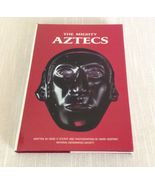 The Mighty Aztecs The National Geographic Society 1970's Hardcover Book - $5.95