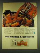 1966 Hunt Tomato Sauce Ad - Don't just season it Hunt'sauce it - $14.99