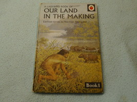 Vintage 1966  Lady Bird Book Our Land In The Making Book 1 Series 663 - $8.05