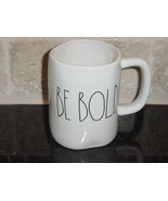 Rae Dunn BE BOLD Mug, Ivory with Black Lettering - $12.00