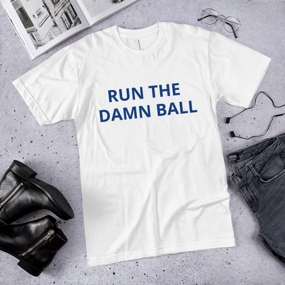 Run the Damn Ball t-shirt / run the Damn Ball / made in usa / T-Shirt