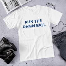 Run the Damn Ball t-shirt / run the Damn Ball / made in usa / T-Shirt image 1
