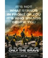 Only The Brave - original DS movie poster - 27x40 D/S Firemen - $23.00