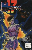 """Heroic 17 - 1st Issue - Chapter 1 - """"Future Shock"""" - Pennacle Press 1993. - $1.37"""
