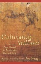Cultivating Stillness: A Taoist Manual for Transforming Body and Mind [Paperback image 2