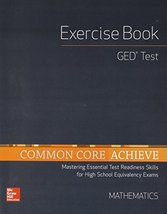 Common Core Achieve, GED Exercise Book Mathematics (BASICS & ACHIEVE) [P... - $14.85