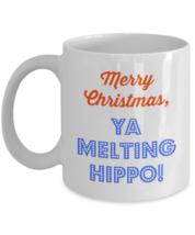 Merry Christmas Ya Melting Hippo, Funny Mug, 11oz White Ceramic Coffee, ... - £11.11 GBP
