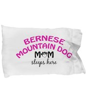 Bernese Mountain Dog Mom and Dad Pillow Cases (Mom) - $9.75