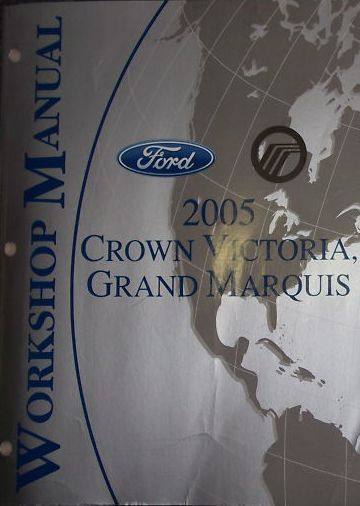 Primary image for 2005 FORD CROWN VICTORIA & MERCURY GRAND MARQUIS Service Shop Repair Manual
