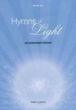 Hymns of Light, Volume 2 (Accompaniment Edition) [Keyboard Accompaniment]