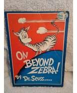 On Beyond Zebra! Dr Seuss Paperback 1955  - $285.00