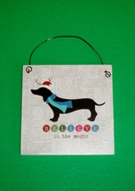 """Believe in the Magic"" Holiday Dachshund Christmas Ornament or 4"" Wall P... - $8.50"