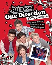 All About One Direction: 100% Unofficial [Aug 12, 2012] Parragon Books - $9.89