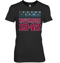 Established November Nov 1942 Birthday Gift For 75 Years Old - $19.99+
